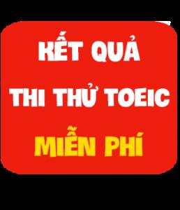 ket-qua-thi-thu-toeic-mien-phi