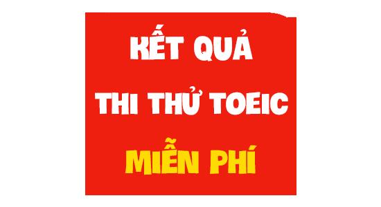 ket-qua-thi-thu-toeic-mien-phi-toeicacademy
